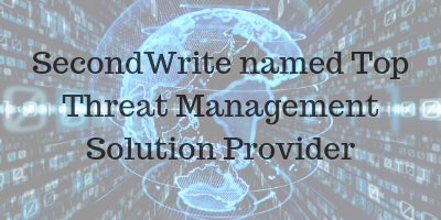 SecondWrite named top Threat Management Solution provider